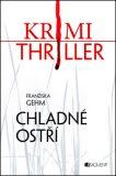 Krimi thriller – Chladné ostří - Franziska Gehm