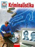 Kriminalistika - Co,Jak,Proč? - svazek 39 - Köthe Rainer Dr.