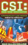 CSI: Kriminálka Las Vegas - Město hříchu - Allan Max Collins