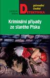 Kriminální případy ze starého Písku - Ladislav Beran