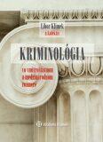 Kriminológia - Květoň Holcr,  Libor Klimek, ...