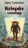 Krispův vzestup - Harry Turtledove