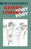 Kristofóry fouskofóry - Josef Fousek, Jan Kristofori