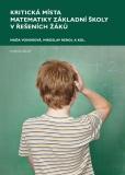 Kritická místa matematiky základní školy v řešení žáků - Naďa Vondrová
