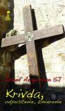 Krivda, odpustenie, zmierenie - Józef Augustyn