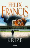 Krize - Felix Francis