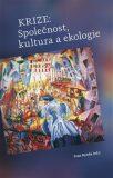 Krize: Společnost, kultura a ekologie - Ivan Rynda