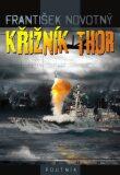 Křižník Thor - František Novotný