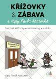 Křížovky a zábava s vtipy Pavla Kantorka - Pavel Kantorek