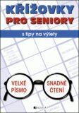 Křížovky PRO SENIORY s tipy na výlety - Tomáš Feřtek