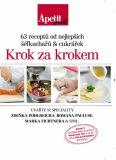 63 receptů od nejlepších šéfkuchařů a cukrářek Krok za krokem - APETIT