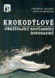 Krokodýlové - Jaroslav Zelinka, ...