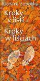 Kroky v listí / Kroki w liściach - Richard Sobotka