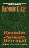 Krondor: The Betrayal: Book One of the Riftwar Legacy - Raymond E. Feist