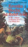Kronika hochů od Bobří řeky 2. - Jaroslav Foglar, ...