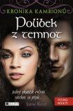 Kronika kambionů Polibek z temnot - Jaime Reed