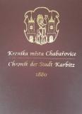 Kronika města Chabařovice z roku 1880 - Gustav Mattauch