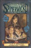 Kronika rodu Spiderwicků 1 Klíč k určování kouzelných tvorů - Tony DiTerllizzi