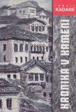 Kronika v kameni - Ismail Kadare