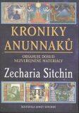 Kroniky Anunnaků - Zecharia Sitchin