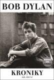 Kroniky I. - Bob Dylan