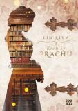 Kroniky prachu (SK) - Lin Rina
