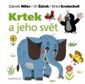 Krtek a jeho svět - Miloš Kratochvíl, ...