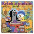 Krtek a podzim - Zdeněk Miler, ...