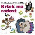 Krtek má radost - Miloš Kratochvíl, ...