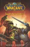 World of Warcraft - Kruh nenávisti - Keith R. A. DeCandido