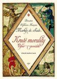 Kruté morality - D. A. F. markýz de Sade