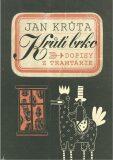 Krůtí brko - Dopisy z Tramtárie - Jan Krůta