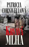 Krvavá mlha - Patricia Cornwell