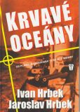 Krvavé oceány - Jaroslav Hrbek