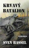 Krvavý batalion - Sven Hassel