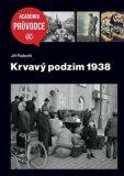 Krvavý podzim 1938 - Jiří Padevět
