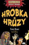 Krvavý román Hrobka hrůzy - Terry Deary, Martin Brown
