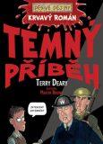 Krvavý román Temný příběh - Terry Deary, Martin Brown