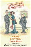Detektivové z Tawcesteru: Krysy z Riviéry - Simon Brett
