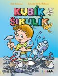 Kubík Šikulík - Zdeňka Študlarová, ...