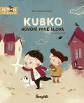 Kubko hovorí prvé slová - Marta Galewska-Kustra, ...