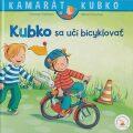 Kubko sa učí bicyklovať - Sabina Kraushaarová, ...