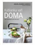 Kublanka vaří doma - Blanka Kardová, Jakub Karda