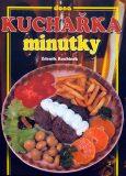Kuchařka Minutky - Zdeněk Roubínek