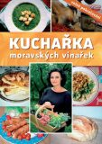 Kuchařka moravských vinařek - Kloudová Eva