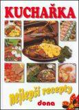 Kuchařka - Nejlepší recepty - Alena Doležalová