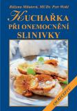 Kuchařka při onemocnění slinivky - Růžena Milatová, Pavel Wohl