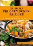 Kuchařka při onemocnění žaludku - Vladimíra Havlová, Petr Wohl