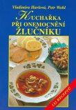 Kuchařka při onemocnění žlučníku - Vladimíra Havlová