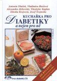Kuchařka pro diabetiky - Vladimíra Havlová, ...